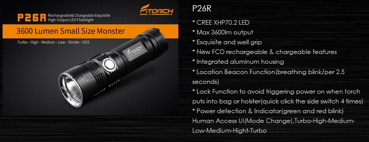 FiTorch P26r – очень компактный и удобный фонарь. Световой поток в 3600 лм, современный светодиод CREE XHP70.2, Рабочее напряжение: 2,75 – 4,2 В, аккумулятор типоразмера 26650 емкостью 4500 мАч, 4 режима освещения, стробоскоп, сигнал SOS, маячок, встроенное зарядное устройство с функцией «Power bank», индикатор заряда - вот что нужно всем любителям отдыха на природе, путешественникам и туристам. Фонарь хорош для повседневного индивидуального использования как резервный фонарь и источник энергии для смартфонов и других электронных устройств в групповом походе.