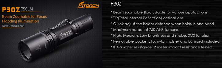 FiTorch P30Z – фонарь с изменяемой фокусировкой света. Светодиод: Cree XP-L, Рабочее напряжение: 2,75 – 8,4 В, Световой поток в 750 лм, современная оптическая система на основе TIR линзы, эффективный теплоотвод – вот качества, благодаря которым это удачный выбор для повседневного ношения и использования в любых ситуациях в городе и на природе.